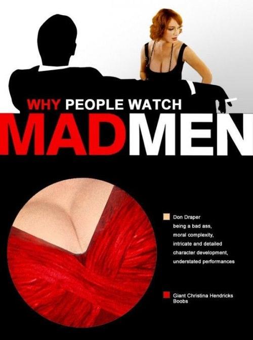 Mad Men es Don Draper i Christina Hendricks, tots els altres personatges formen part del decorat.