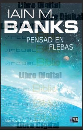 pensad-en-flebas-lain-m-banks-digital-516901-MLA20431409620_092015-O