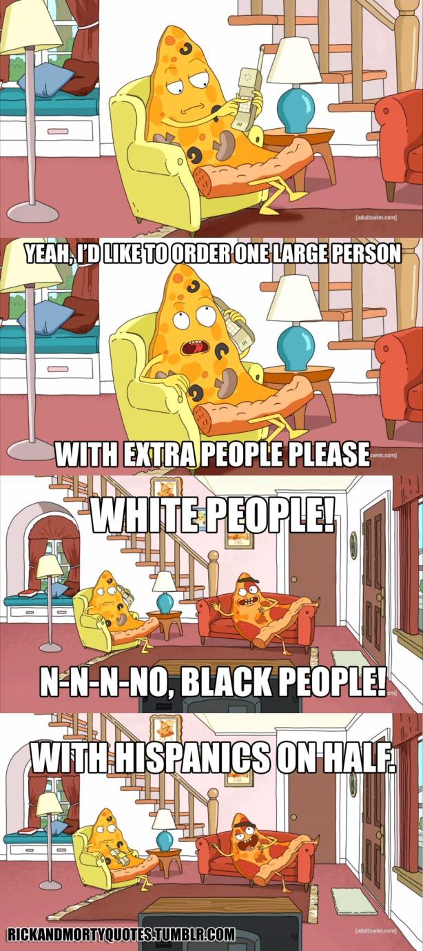 Això es un univers on les persones són pizzes i les pizzes són persones