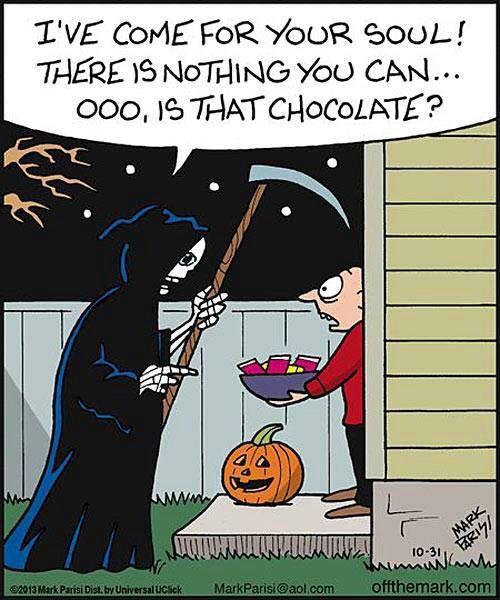He vingut a buscar la teva ànima! No hi ha res que puguis fer per imped... Oh! Això són xocolatines?